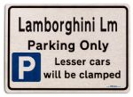 Lamborghini Lm Car Owners Gift| New Parking only Sign | Metal face Brushed Aluminium Lamborghini Lm Model